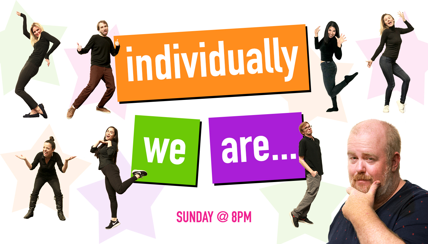 Individually We Are…