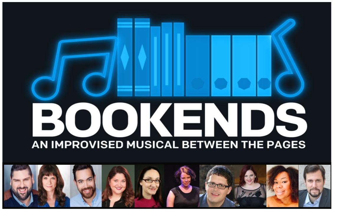 BOOKENDS ~ An Improvised Musical Between the Pages
