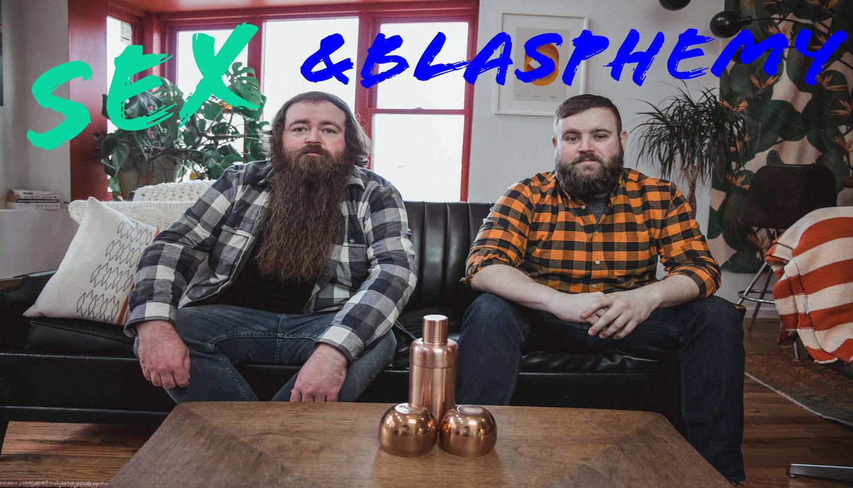 Sex and Blasphemy