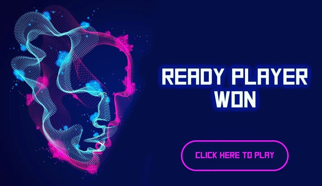 Ready Player Won: Click Here to Play
