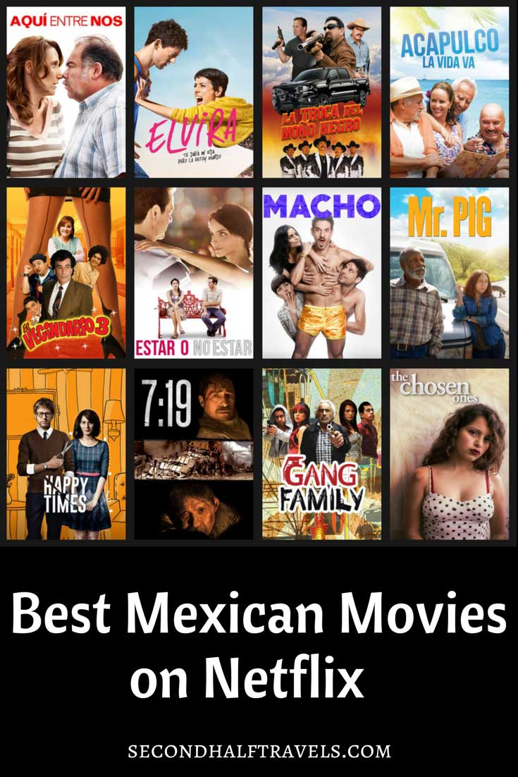 19 Mexican Movies on Netflix Streaming (2019) • Second-Half