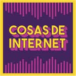 Cosas de Internet - Colombian podcast