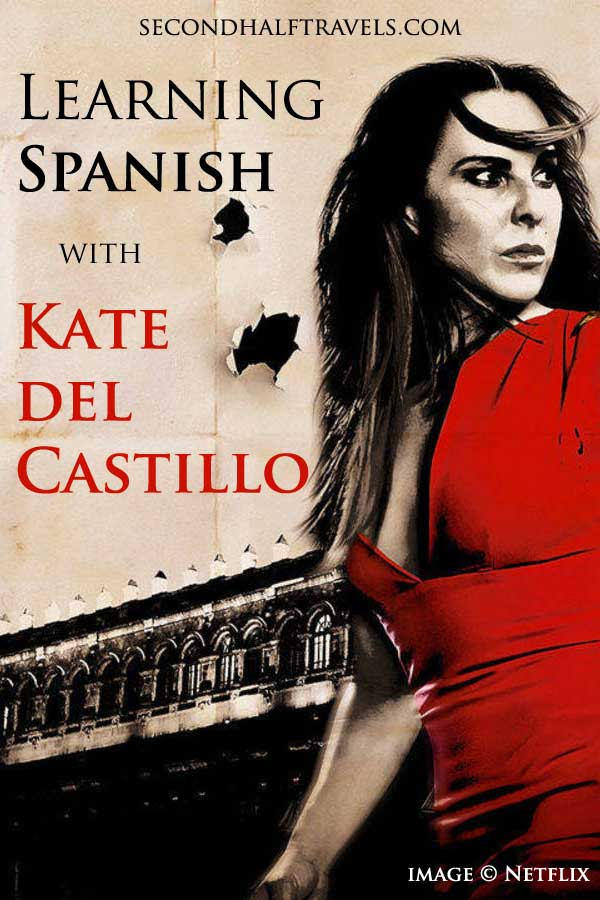 Learning Spanish with Kate del Castillo movies and TV shows