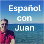 Español con Juan (1001 Reasons To Learn Spanish) - podcast