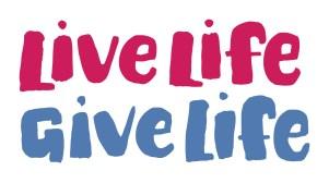 Live Life Give Life
