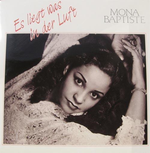 Mona Baptiste, Es liegt was in der Luft