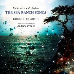 ca21122_kronos_quartet_sea_ranch_songs_front