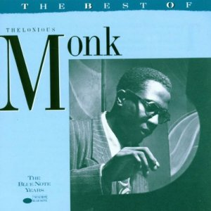 The Best of Thelonious Monk: The Blue Note Years | SECOND