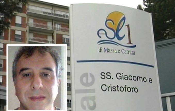 L'ospedale di Massa Carrara. Nel riquadro la vittima Maurizo Del Becaro