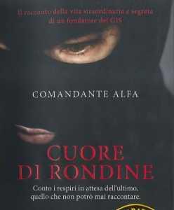 """La copertina del libro autobiografico del comandante Alfa """"Cuore di Rondine"""""""