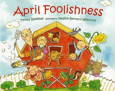 April-Foolishness-Bateman-Teresa-9780807504055