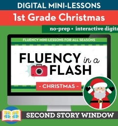 Christmas Reading Fluency in a Flash 1st Grade • Digital Fluency Mini  Lessons - Second Story Window [ 6667 x 6667 Pixel ]