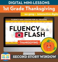 Thanksgiving Fluency in a Flash 1st Grade • Digital Fluency Mini Lessons -  Second Story Window [ 2400 x 2400 Pixel ]