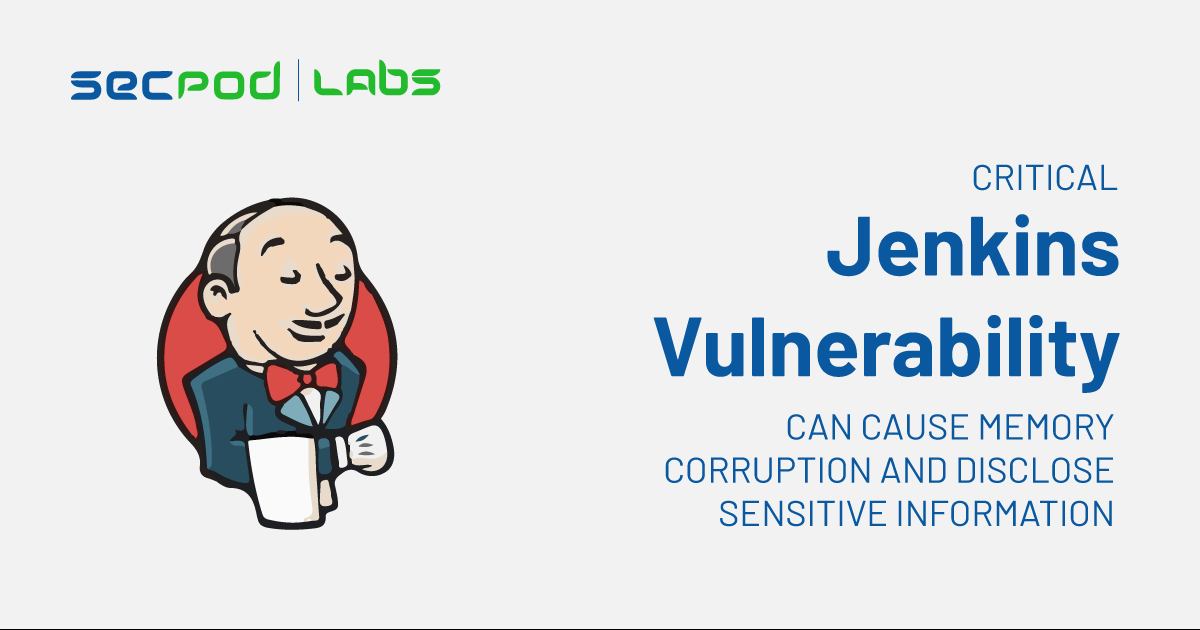 Critical Jenkins Vulnerability can Cause Memory Corruption and Disclose Sensitive Information