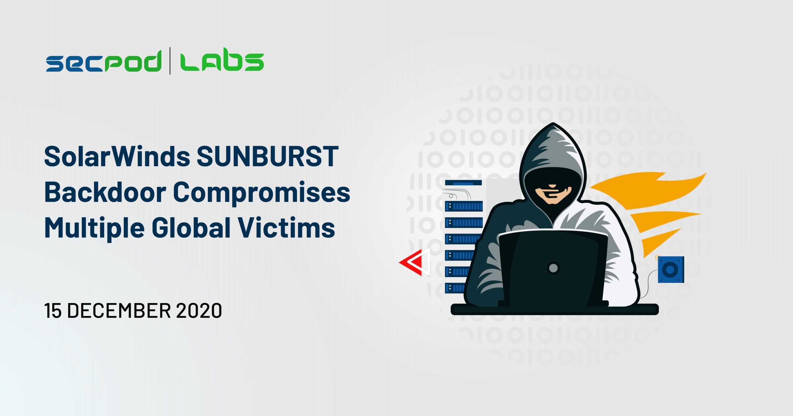 You are currently viewing SolarWinds SUNBURST Backdoor Compromises Multiple Global Victims