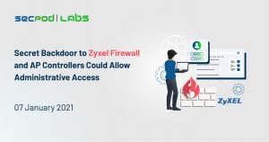 Secret Backdoor to Zyxel Firewall and AP Controllers Could Allow Administrative Access