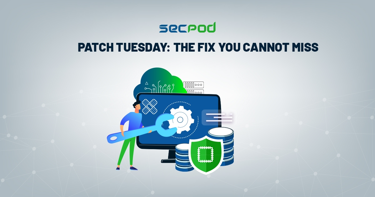 Patch Tuesday: The Fix You cannot  Miss