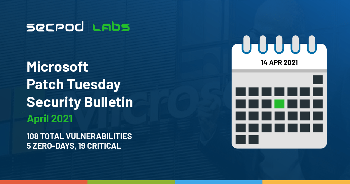 You are currently viewing Patch Tuesday: Microsoft Security Bulletin Summary for April 2021