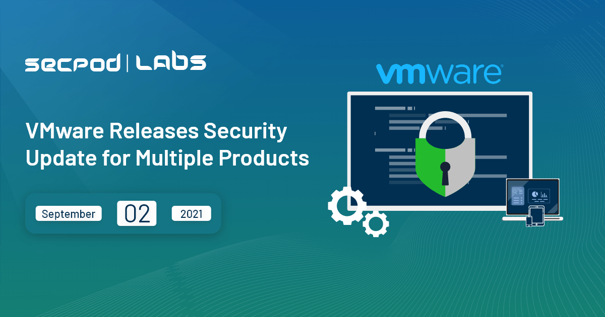 You are currently viewing VMware Releases Security Update for Multiple Products