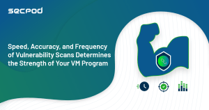 Read more about the article How Fast, Accurate, and Continuous are your Vulnerability Scans?