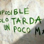 Lo imposible…