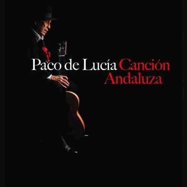 paco de lucia canción andaluza portada andalusian song flamenco copla