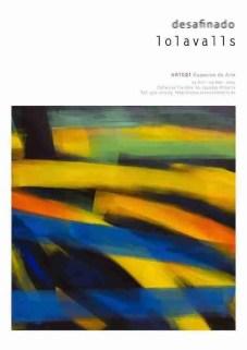 Cartel de la exposición 'Desafinado' de Lola Valls, diseñado por Luis Matilla.