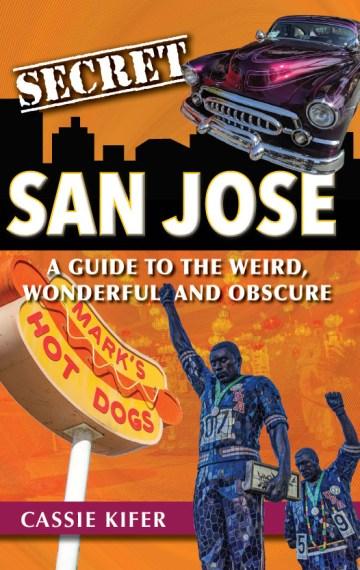 Secret San Jose Book Cover