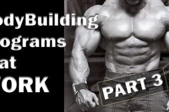 BodyBuilding Programs that WORK Part 3