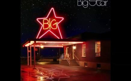 Big Star - Thirteen