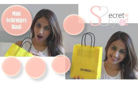 Mini Selfridges Haul ♥