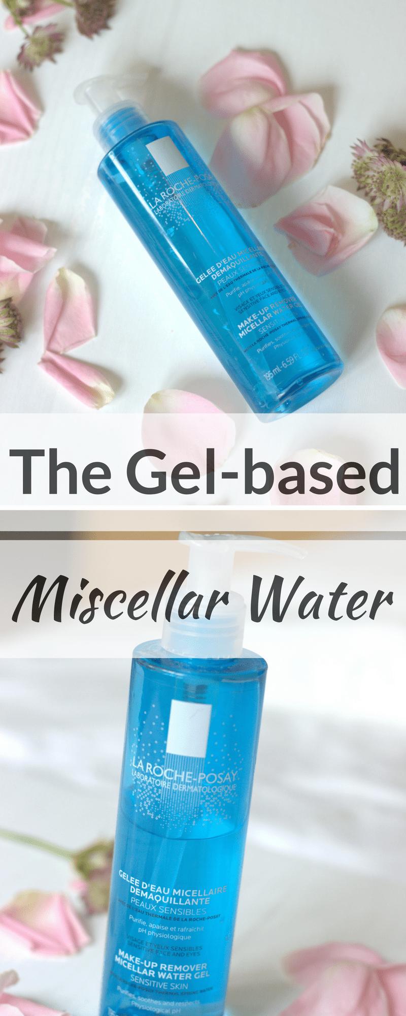 La Roche-Posay Micellar Water Gel Review