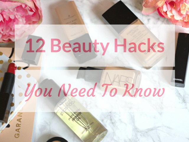 12 Beauty Hacks You Need to Know ♥
