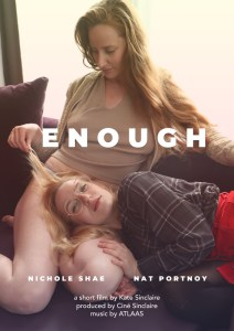 Poster: Enough a short film by Kate Sinclaire