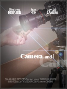 movie poster: Camera and I with hands touching a movie camera