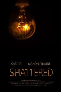 poster: image of a lightbult, illuminated. Reads Caritia Manon Praline Shattered.