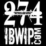 """IBWIP Episode #0274 """"Butthole New World"""""""