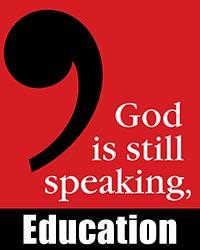 god is still speaking education