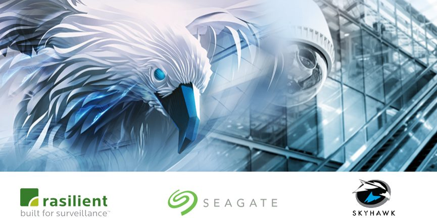 Seagate SkyHawk Drives. The solution for Rasilient Systems