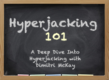 Hyperjacking 101 - A Deep Dive