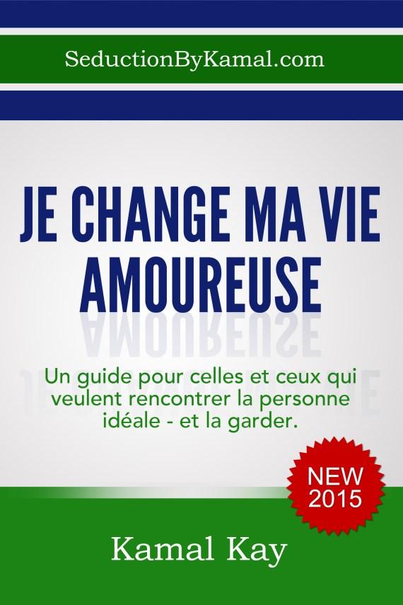 Je_Change_ma_Vie_Amoureuse(1)