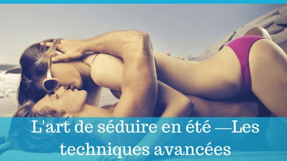 art-seduction-en-ete