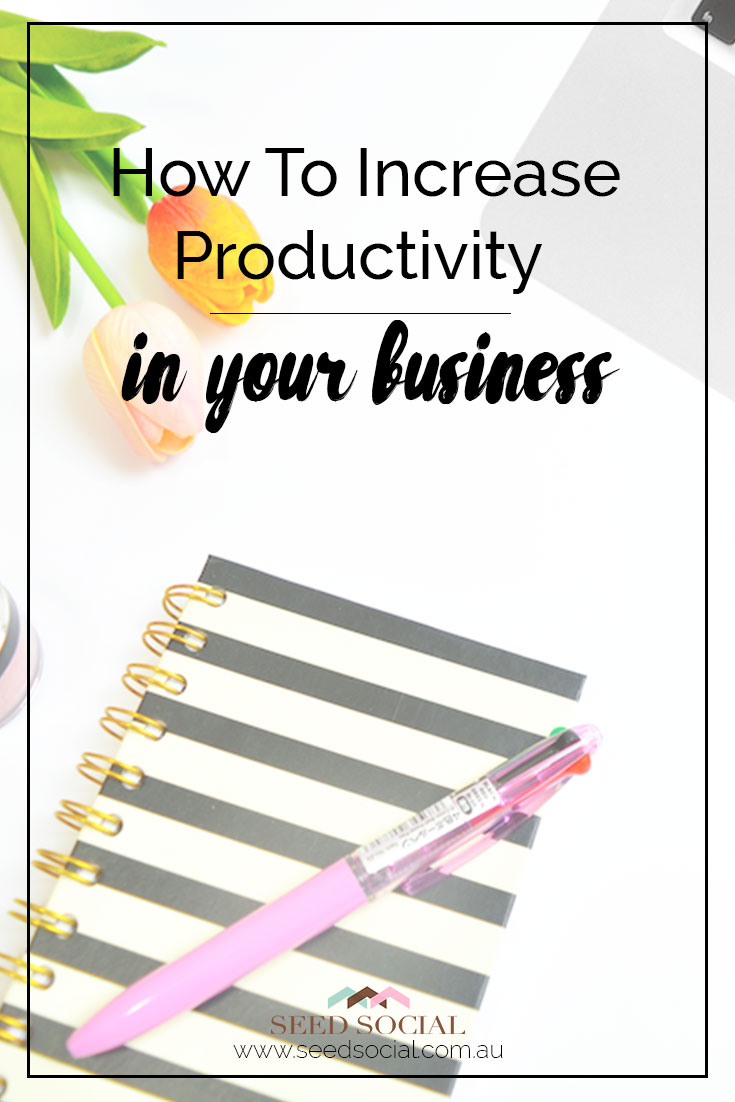 How to increase productivity within your business