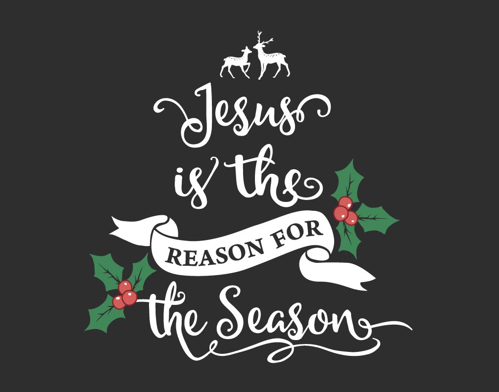 Image result for jesus is the reason for the season