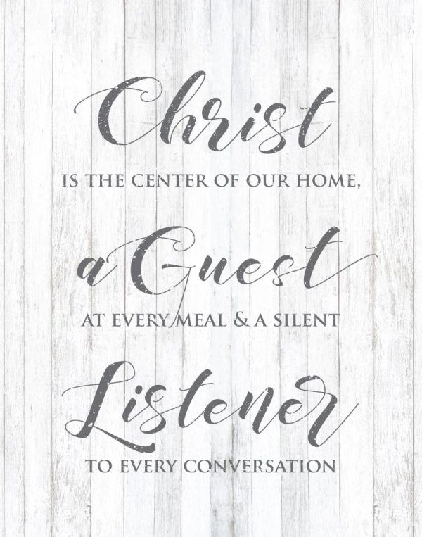 Christ is the center of our home.