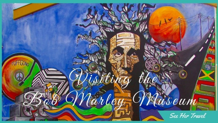 One Love! A Visit to the Bob Marley Museum in Kingston