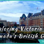 Exploring Victoria, British Columbia, Canada is a a glimpse into island life, a walk back in time, and a communion with nature. Go sailing, hiking, eating, and museum hopping to get the best idea of Victoria's life and times!