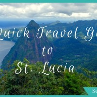 Quick Travel Guide for St. Lucia – A Caribbean Island with Flavour