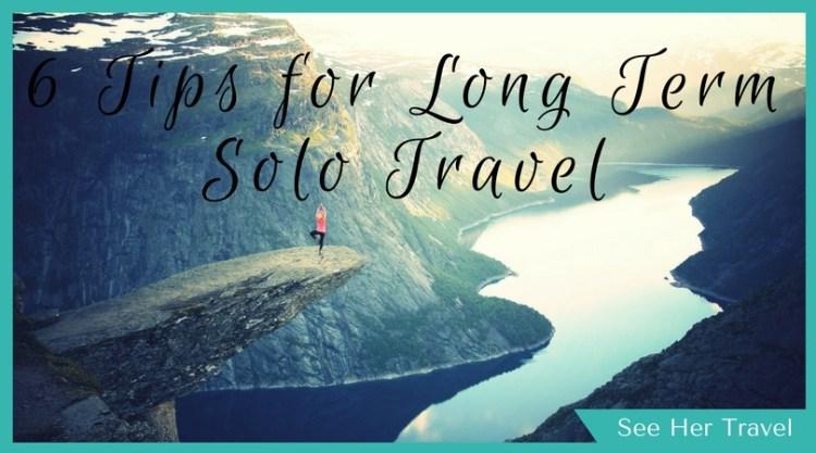 best tips for long term solo travel blog