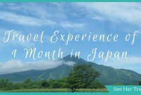 Travel Tips to Fully Experience Japan in One Month